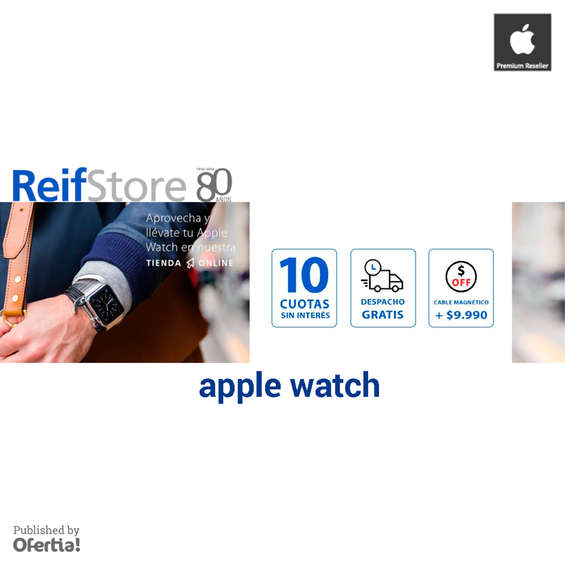 Ofertas de Reifstore, apple watch