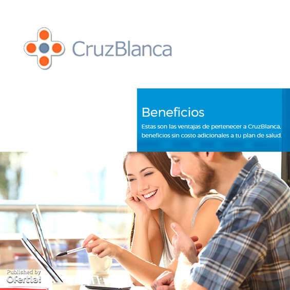 Ofertas de Cruz Blanca, beneficios