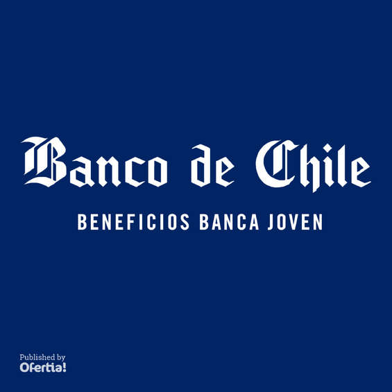 Ofertas de Banco de Chile, beneficios banca joven